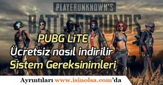PUBG Lite Yayımlandı! Ücretsiz Pubg Lite nasıl İndirilecek? Sistem Gereksinimleri!