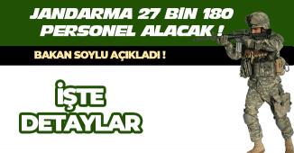 Son Dakika: Jandarmaya 27 Bin 180 Personel Alımı Yapacak!