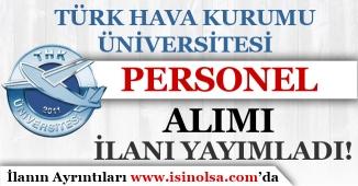 Türk Hava Kurumu Üniversitesinden Personel Alımı Duyurusu!