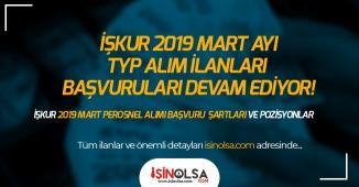 2019 Mart TYP Personel Alımları Devam Ediyor! Hastane, Okullar, Belediyeler, Kamu Kurumları!