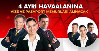 4 Şehirde Havaalanlarına Vize ve Pasaport Memuru Alımları Yapılıyor