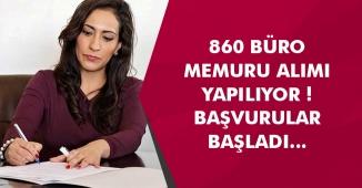 860 Büro Memuru Personel Alımı Yapılıyor! Kimler Başvurabilir ? Türkiye Geneli İlanlar