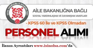 Aile Bakanlığına Bağlı 3 SYDV Personel Alımı Yapıyor! KPSS 60 ve KPSS Olmadan