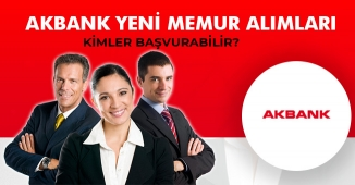 AKBANK Personel Alımlarına Devam Ediyor! Banka Personeli İlanlarına Başvuru Şartları
