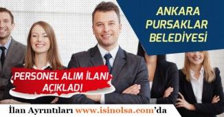 Ankara Pursaklar Belediyesi Personel Alım İlanı Açıkladı!