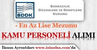 BDDK Lise Mezunu Açıktan Kamu Personeli ( Şoför ) Alımı Yapacağını İlan Etti