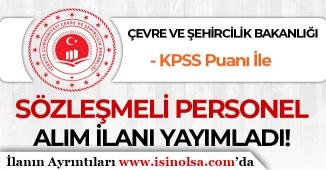Çevre ve Şehircilik Bakanlığı KPSS Puanı İle Kamu Personeli Alımı 2019