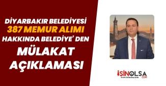 Diyarbakır Belediyesi 387 Memur Alımı Hakkında Belediyeden Mülakat Açıklaması