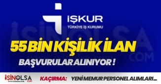 İŞKUR 55 Bin Memur ve Personel Alımına Başvuruları Alıyor! İşte Kadrolar