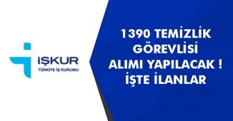 İŞKUR Üzerinden 1390 Temizlik Görevlisi Personel Alımı Yapılıyor!