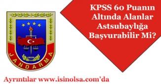 KPSS 60 Puanın Altı Astsubaylığa Başvurabilir Mi? Lisans/Önlisans