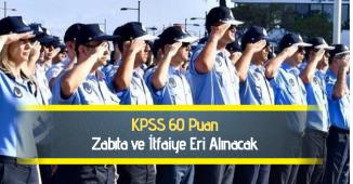 KPSS'den 60 Puan Şartıyla Zabıta ya da İtfaiye Eri Alınacak