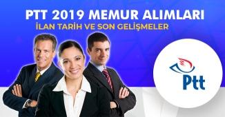 PTT 2019 Memur Alımı Başvuru Tarihleri, Kadrolar ve Puanlar! İşte Son Gelişmeler