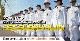 Sahil Güvenlik Komutanlığına KPSS'siz KPSS ile Astsubay Alımları İçin Son Günler!