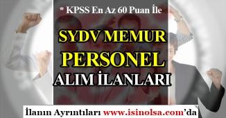 60 KPSS Puanı İle Yeni SYDV Memur Personel Alım İlanları 2019