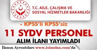 Aile, Çalışma ve Sosyal Hizmetler Bakanlığı 10 SYDV İçin Personel Alım İlanı Yayımlandı!