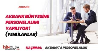 AKBANK Farklı Kadrolardan Yeni Personel Alımları Yapacak! 2019 Nisan Ayı İlanları