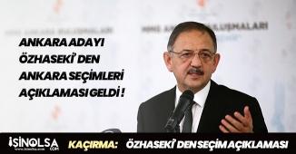 Ankara Adayı Mehmet Özhaseki' den Seçim Sonuçlarıyla Alakalı Açıklama!