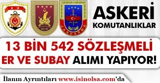 Askeri Komutanlıklara 2019 Yılı 13 Bin 542 Sözleşmeli Er ve Subay Alıyor