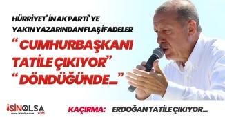 Cumhurbaşkanı Erdoğan Tatile Çıkıyor! Seçim Yorgunluğunu Atacak (Parti İçin Önemli Kararlar Yolda)