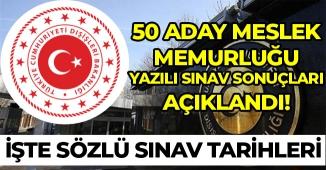 Dışişleri Bakanlığı 50 Aday Meslek Memurluğu Sınav Sonuçları Açıkladı! Sözlü Sınav Tarihi