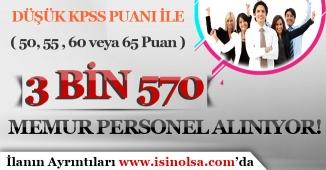 Düşük KPSS Puanı İle ( 50 , 55, 60 veya 65 ) 3 Bin 570 Memur Personel Alımı