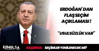"""Erdoğan' dan İstanbul Seçimleri İçin Flaş Açıklama: """"Tamamı Usülsüz """""""