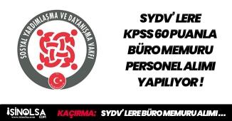 KPSS 60 Puan Üzerinden SYDV Bünyelerine Büro Memuru Alımları Başladı! İşte Başvuru Şartları
