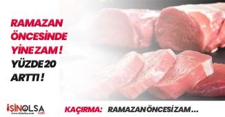 Ramazan Öncesi Fiyatlara Yine Zam Geldi! Yüzde 20 Üzerinde Artış