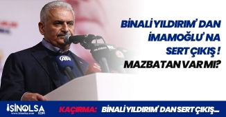 """Son Dakika: Binali Yıldırım' dan Ekrem İmamoğlu' na Sert Çıkış! """"Mazbatan Var Mı?"""""""