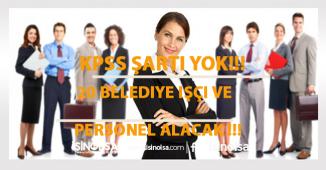 20 Belediye KPSS Şartsız İşçi ve Personel Alımı Yapacak