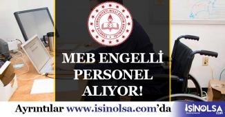2019 MEB Engelli Kamu Personeli Alımı