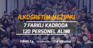 Belediye Başkanlığına İlköğretim Mezunu 7 Farklı Unvanda 120 Personel Alım İlanı Açıklandı!