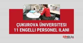 Çukurova Üniversitesi 11 engelli büro işçisi alımı