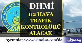 DHMİ 112 Hava Trafik Kontrolörü Alımı Yapacak
