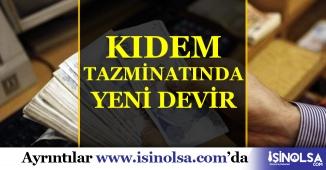 Kıdem Tazminatında Yeni Devir