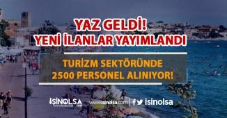 Turizm Ve Otelcilik Elemanı Olarak Çalışacak 2500 Personel Alımı Yapıyor
