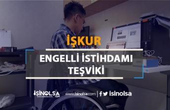 İŞKUR Engelli İstihdamı Teşviki