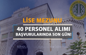 İstanbul Üniversitesi 50 KPSS Puanı İle 40 Personel Alımında Son Gün