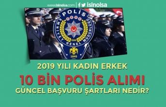2019 Yılı POMEM 10 Bin Kadın Erkek Polis Alımı Güncel Şartlar Nedir?