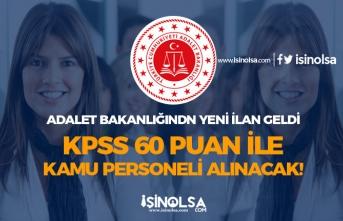 Adalet Bakanlığından Yeni İlan! 60 KPSS Puanı İle Kamu Personeli Alımı