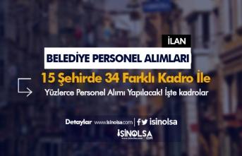 Belediye Personel Alımları: 15 Şehirde 34 Farklı Kadro İle Başvurular Başladı!
