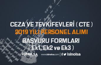 CTE 2019 Yılı Personel Alımları İçin Başvuru Formları Ek1, Ek2 ve Ek3