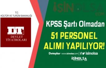 İŞKUR'da KPSS'siz Devlet Tiyatroları 51 Personel Alımı! Şartlar Nedir?