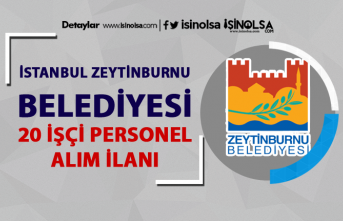 İstanbul Zeytinburnu Belediyesi 20 İşçi Personel Alım İlanı Yayımladı!