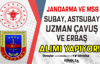 Jandarma ve MSB Subay, Astsubay, Uzman Çavuş ve Erbaş Alımları Başladı!