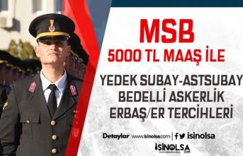 MSB 5000 TL Maaş İle Yedek Subay ve Astsubay İle Erbaş/Er Tercihleri