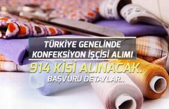 Türkiye Geneli 914 Konfeksiyon İşçisi Personeli Alımı Yapılacak!
