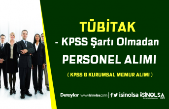 Yeni KPSS B Kurumsal Memur Alım İlanı:  TÜBİTAK 16 Personel Alımı