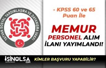KPSS 60 ve 65 Puan İle Aile Bakanlığı SYDV Memur Personel Alımı İlan Yayımladı!